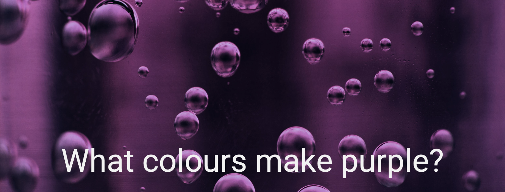 What colours make purple